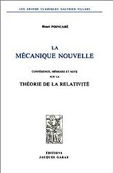 La Mécanique nouvelle. Conférence, mémoire et note sur la théorie de la relativité