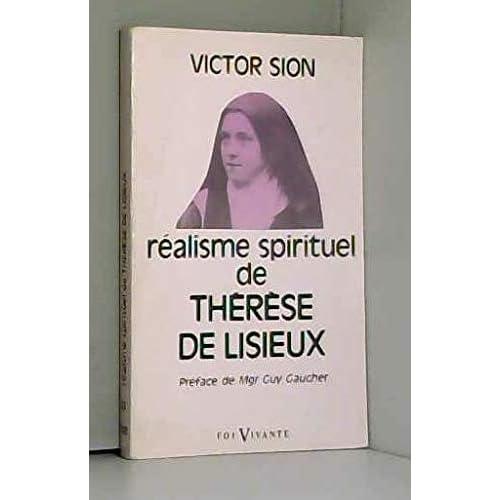 Réalisme spirituel de Thérèse de Lisieux