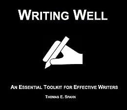 Writing Well (English Edition) par [Spahn, Thomas E.]
