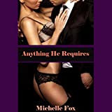 Fifty Shades of Erotica: Anything He Requires