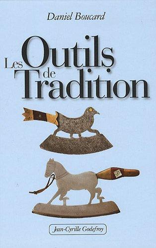 Les Outils de Tradition par Daniel Boucard