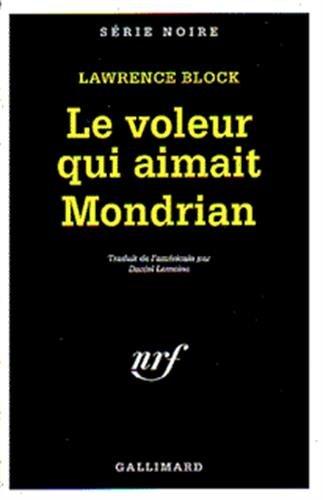 Le Voleur qui aimait Mondrian par Lawrence Block