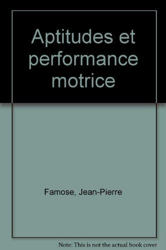 Aptitudes et performance motrice