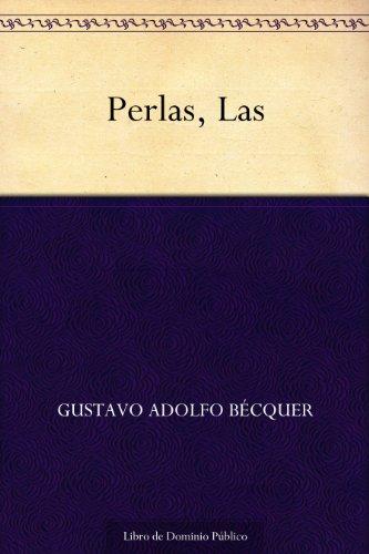 Perlas, Las por Gustavo Adolfo Bécquer