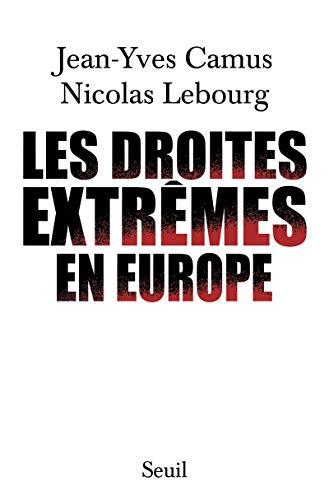 Les Droites extrêmes en Europe par Jean-yves Camus
