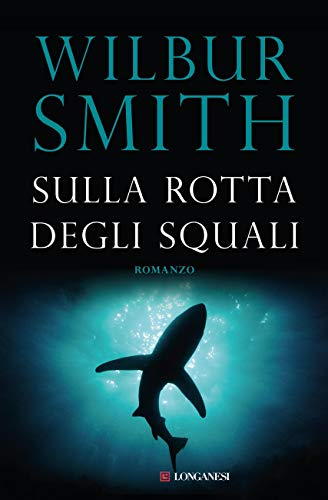 Sulla rotta degli squali (La Gaja scienza Vol. 379)
