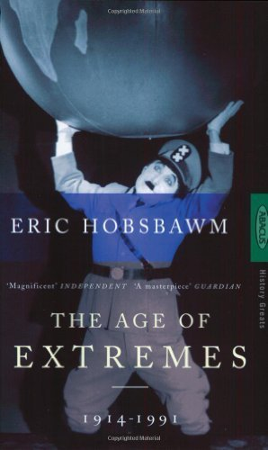 Age of Extremes : The Short Twentieth Century 1914-1991 by Hobsbawm. Eric ( 1995 ) Mass Market Paperback