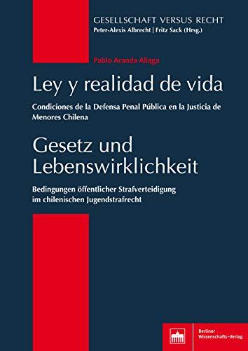 Gesetz und Lebenswirklichkeit: Bedingungen öffentlicher Strafverteidigung im chilenischen Jugendstrafrecht por Pablo Aranda Aliaga