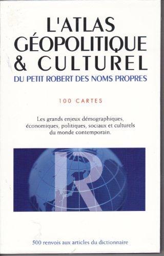 L'atlas Geopolitique Culturel.100 cartes.Les grands enjeux demographiques, economiques,politiques,sociaux et culturels du monde contemporain.
