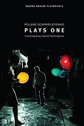 Schimmelpfennig: Plays One (Oberon Modern Playwrights)