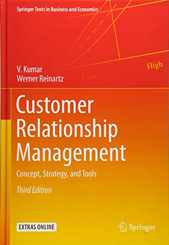 Customer Relationship Management: Concept, Strategy, and Tools (Springer Texts in Business and Economics) por V. Kumar