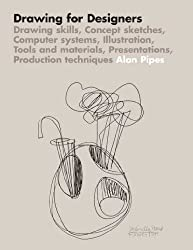 (DRAWING FOR DESIGNERS ) By Pipes, Alan (Author) Paperback Published on (08, 2007)