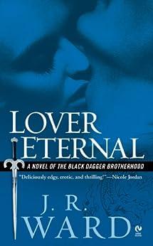 Lover Eternal (Black Dagger Brotherhood, Book 2) von [Ward, J.R.]