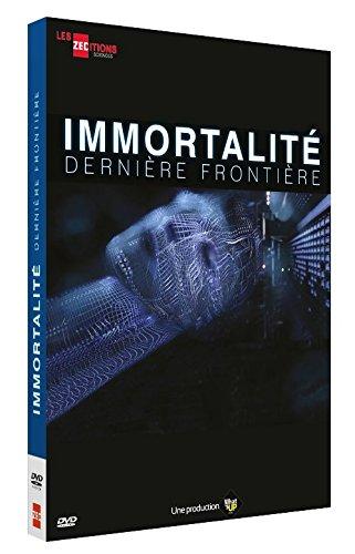 Immortalité, dernière frontière [FR Import]