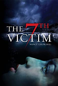 The 7th Victim (English Edition) par [Churchill, Nancy]