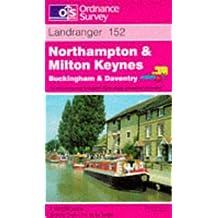 Northampton and Milton Keynes, Buckingham and Daventry