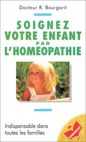 Soignez votre enfant par homéopathie