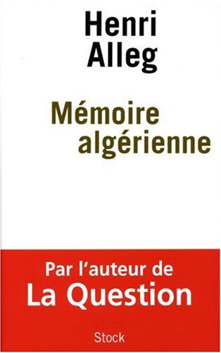 Mémoire algérienne : Souvenirs de luttes et d'espérances