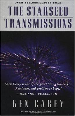 [The Starseed Transmissions] (By: Ken Carey) [published: March, 1992]