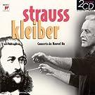 Coffret 2 CD : Strauss / Kleiber - Concerts du Nouvel An 1989 & 1992 (extraits) : Le Beau Danube bleu, Les Mille et une Nuits, Vie d'artiste etc...