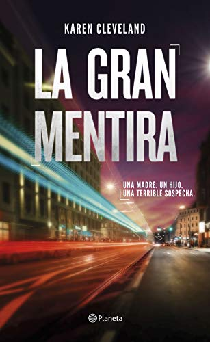 La gran mentira eBook: Cleveland, Karen, Díez Pérez, María José ...
