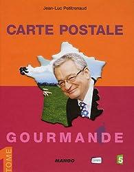 Carte postale gourmande : Tome 1