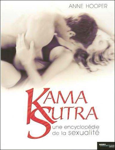 Kama Sutra : une encyclopédie de la sexualité (Ancien prix Editeur : 30 Euros)