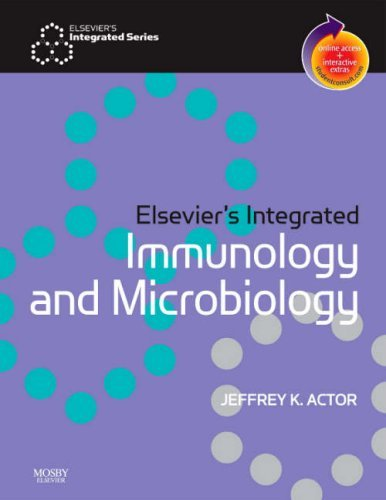 Elsevier's Integrated Immunology and Microbiology: With STUDENT CONSULT Online Access by Jeffrey K. Actor (24-Nov-2006) Paperback