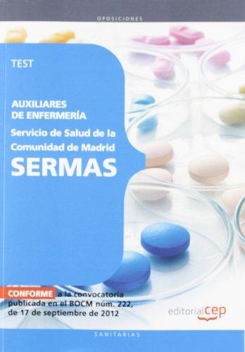 Auxiliares de Enfermería del Servicio de Salud de la Comunidad de Madrid. SERMAS. Test (Madrid (cep)) por Aa.Vv.