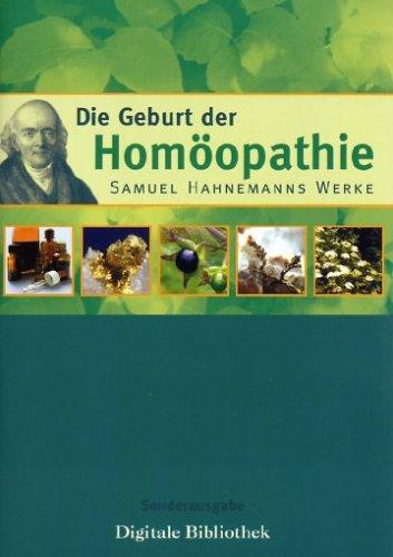 Die Geburt der Homöopathie