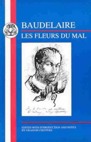 Baudelaire: Les Fleurs Du Mal (French Texts)