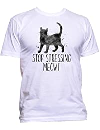 Stop Stressing Meowt Cat Animal Cat Lover Slogan T-Shirt Mens Womens Unisex Fashion Comedy Cool Funny Hipster Nerd Geek Retro Birthday Gift Present