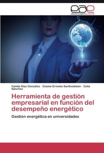 Herramienta de gestión empresarial en función del desempeño energético por Díaz   González Yamila