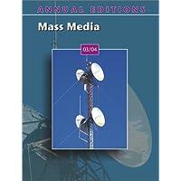 Annual Editions Mass Media 03/04 - Gorham Annual