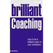 [ BRILLIANT COACHING HOW TO BE A BRILLIANT COACH IN YOUR WORKPLACE BY STARR, JULIE](AUTHOR)PAPERBACK