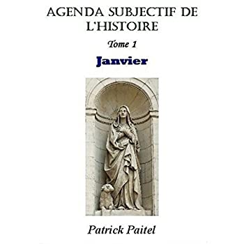 Agenda Subjectif de l'Histoire - Tome 1 : Janvier