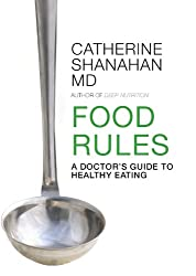 Food Rules: A Doctor's Guide to Healthy Eating (English Edition)