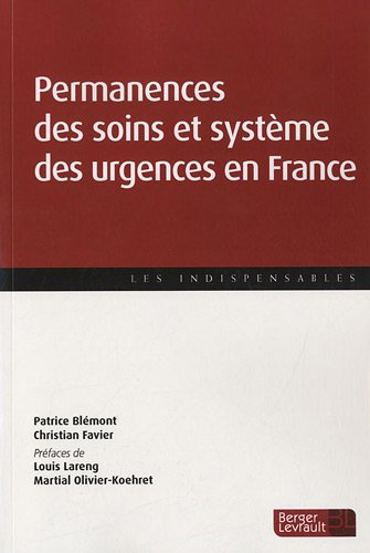 Permanence des soins et système des urgences en France