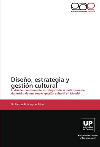 Diseno, Estrategia y Gestion Cultural