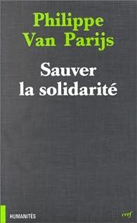 Sauver la solidarité par Philippe Van Parijs