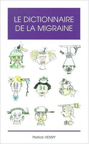 Le dictionnaire de la migraine