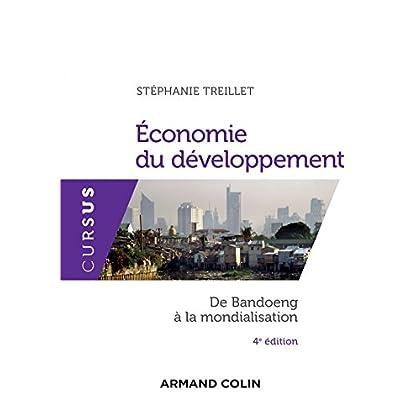 Economie du développement - 4e éd. - De Bandoeng à la mondialisation