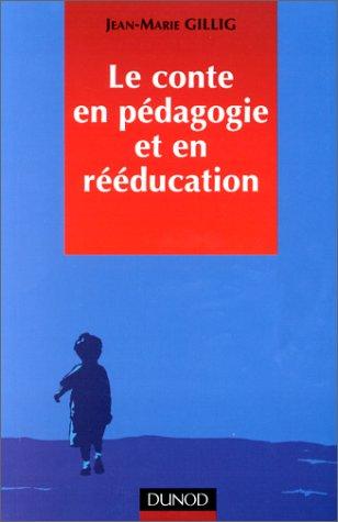 Le Conte en pédagogie et en rééducation