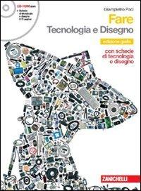 Fare. Tecnologia. Per la Scuola media. Con espansione online