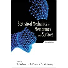 Statistical Mechanics of Membranes and Surfaces: The 5th Jerusalem Winter School for Theoretical Physics