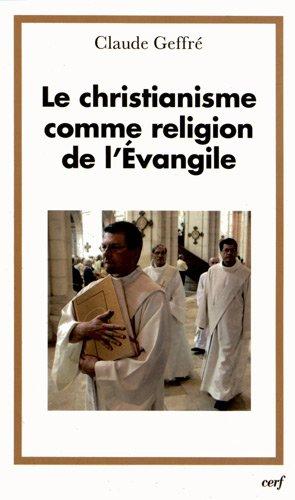 Le christianisme comme religion de l'Evangile