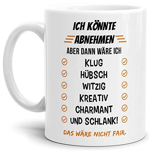 Tasse mit SpruchIch könnte Abnehmen, aber. - Lustig/Witzig / Dick/Scherz-Artikel/Geschenk /...