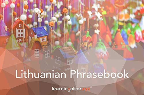 Lithuanian Extended Phrasebook (English Edition)