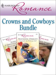 Harlequin Romance Bundle: Crowns and Cowboys: Rancher And Protector\Outback Baby Miracle\Crowned: An Ordinary Girl (English Edition) - Romance-bundles Harlequin