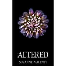Altered: The world is evolving... (Tainted Earth Book 2)